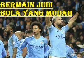 Bermain Judi Bola Yang Mudah
