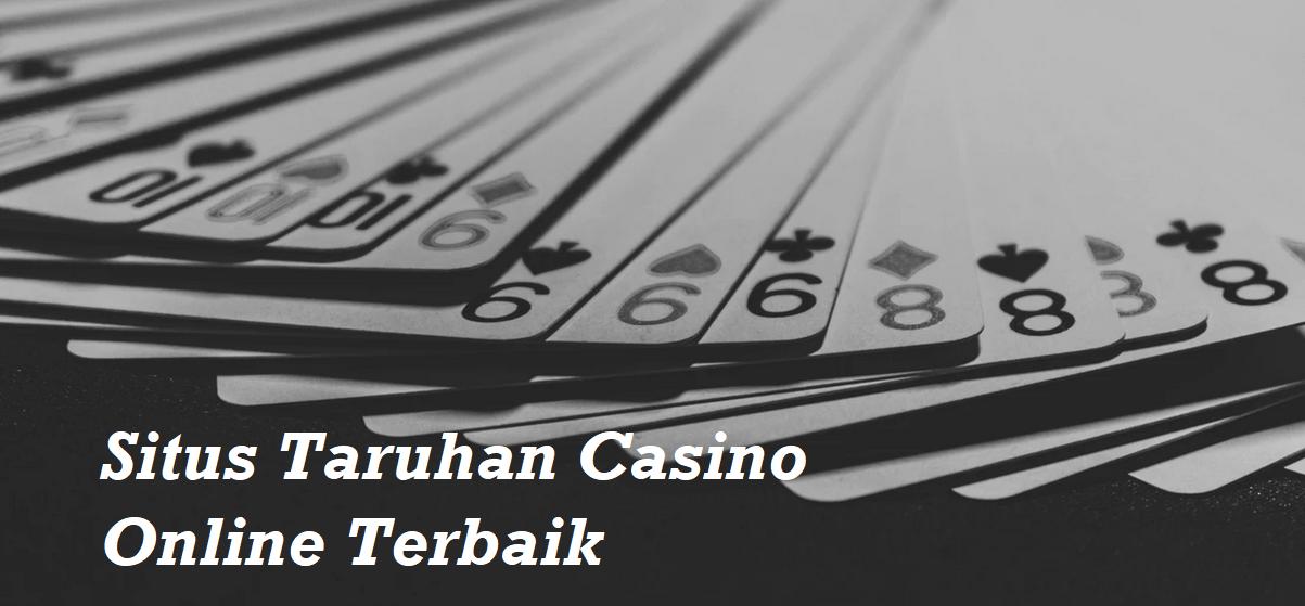 Situs Taruhan Casino Online Terbaik
